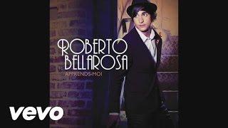 Roberto Bellarosa - Apprends-moi
