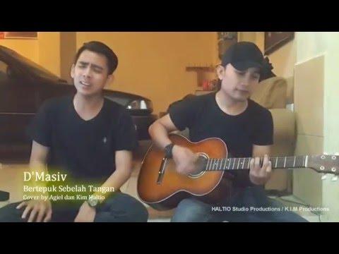 D'Masiv - Bertepuk Sebelah Tangan cover by Agiel dan Kim Haltio