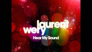 Laurent Wery - Hear My Sound (Extended Mix)