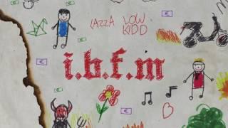 IBFM -  Lazza feat. Low Kidd  凶手 (prod. 333 Mob)