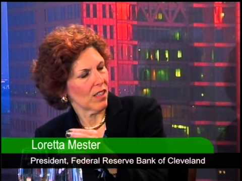 Loretta Mester, President, Federal Reserve Bank of Cleveland