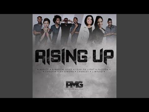 Rising up (feat. Passion, Logos, Leah da Light, Avoice, Chancey, Leah Simone, Kingdom Jules & J...