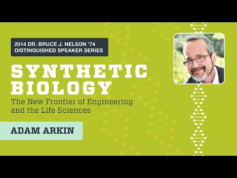 Bioengineer Adam Arkin  2014 Nelson Speaker Series