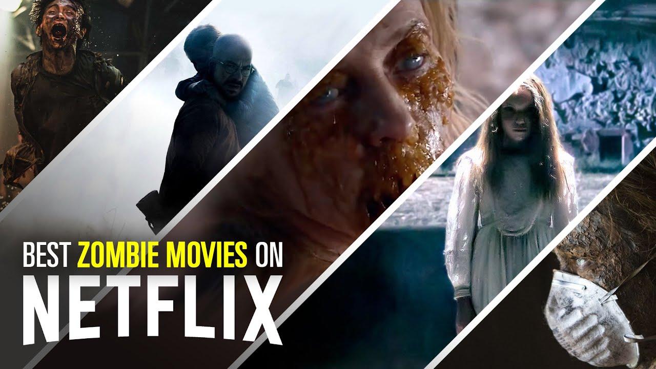 Download 11 Best Zombie Movies on Netflix | Bingeworthy