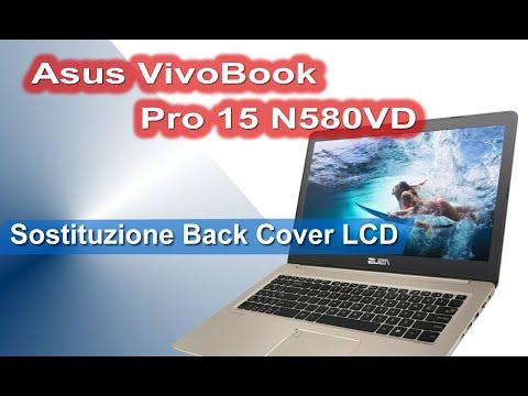 Asus VivoBook Pro 15 N580VD sostituzione coperchio scocca superiore back cover LCD