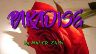 MAHER ZAIN - PARADISE LIRIK