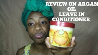 Argan oil from Morocco leave-in conditioner|Is that product really worth it's price|4C Natural Hair