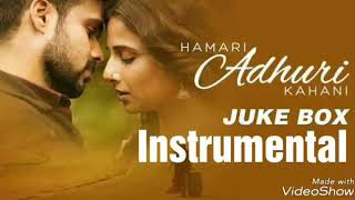 Hamari Adhuri Kahani Instrumental