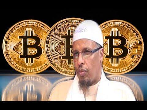 DEG DEG Sheikh Shibli Oo Fatwo Kasoo Saaray Lacagta Bitcoin-ka Iyo Bit Club Ee Lagu Daatay Ayaantan