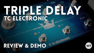 TC Electronic Triple Delay - Review & Demo