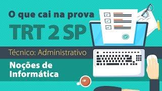 TRT 2 - Noções de Informática