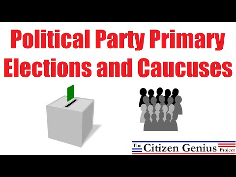 Political Party Primary Elections and Caucuses