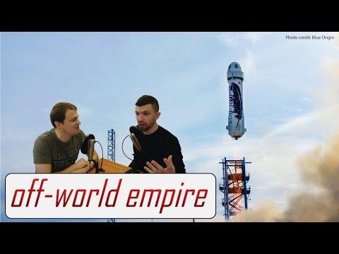 Blue Origin Reusable Rocket Landing - Off-World Empire Reacts