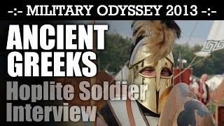 Ancient Greek Hoplite Interview ARMOUR & TACTICS! Military Odyssey 2013 | HD Video