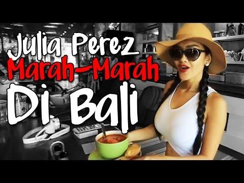 Julia Perez Marah-Marah Di Bali