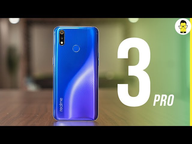 Realme 3 Pro review: best phone under 20,000? comparison with Redmi Note 7 Pro and Galaxy A50