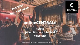 onlineCENTRALe Vol. 4 w/ Naa&