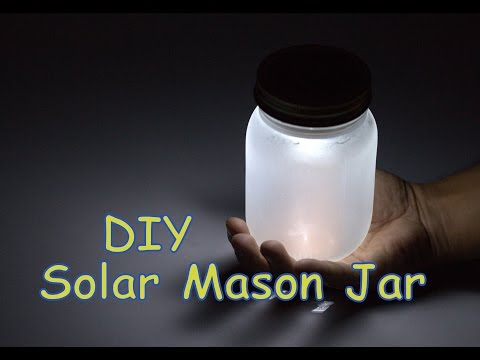 DIY Solar Powered  Mason Jar