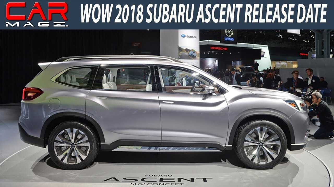 Wow 2019 Subaru Ascent Release Date Price And Specs