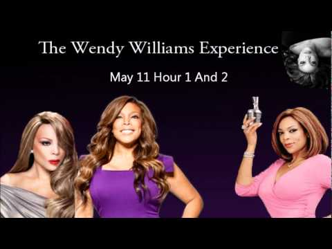 The Wendy Williams Experience May 11 Hour 3 & 4