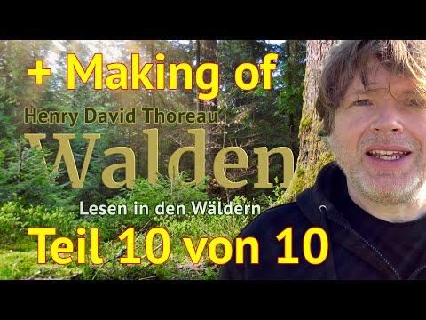 Henry David Thoreau: Walden – Teil 10 von 10 und Making of – Das Lesen in den Wäldern