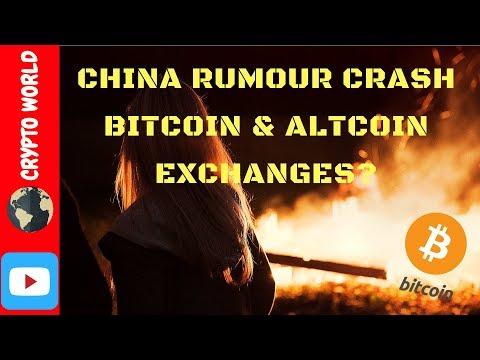 Cryptocurrency - China Rumour Crash Bitcoin News Ethereum Litecoin Exchanges? Find Out Why Right Now