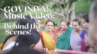 Behind the Scenes:'GOVINDA!' Music Video