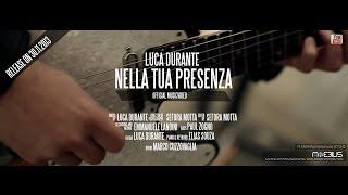 Luca Durante - Nella tua Presenza 2013 © | Official
