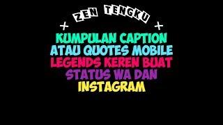 Kumpulan caption atau es mobile legends keren buat status wa dan instagram