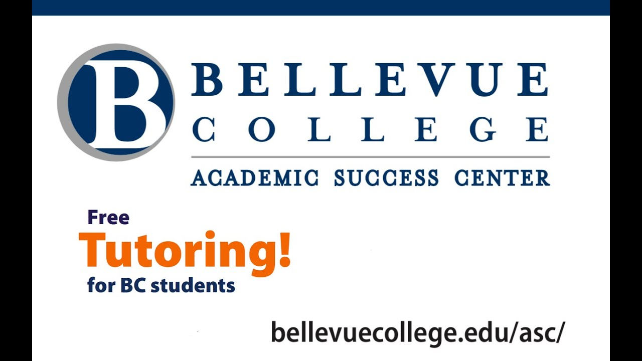 Academic Success Center @ Bellevue College