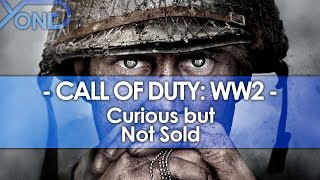 Curious But Not Sold On Call of Duty: WW2