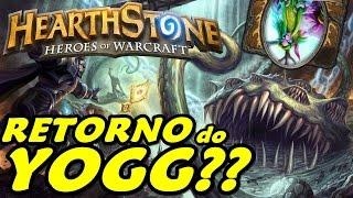 Hearthstone: Malfurion e o Retorno do Yogg (ou Não)!!