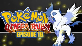Pokémon Omega Ruby and Alpha Sapphire Lets Play! #18 MEGA ABSOL!