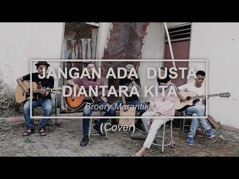 Broery Marantika-JANGAN ADA DUSTA DIANTARA KITA (Cover) Mp3