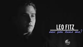 Can You Even Hear Me? | Leo Fitz [+2x01]
