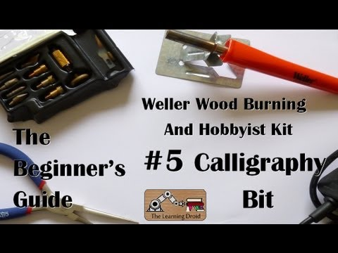 The beginners guide calligraphy bit weller wood burning and the beginners guide calligraphy bit weller wood burning and hobbyist kit 5 spiritdancerdesigns Gallery