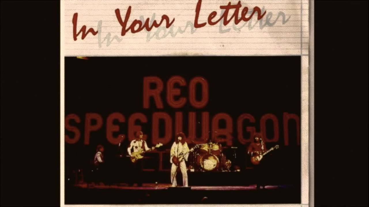 In Your Letter (Originally by REO Speedwagon)   YouTube