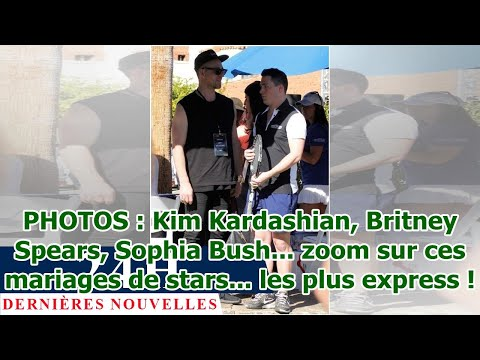 PHOTOS : Kim Kardashian, Britney Spears, Sophia Bush… zoom sur ces mariages de stars… les p…