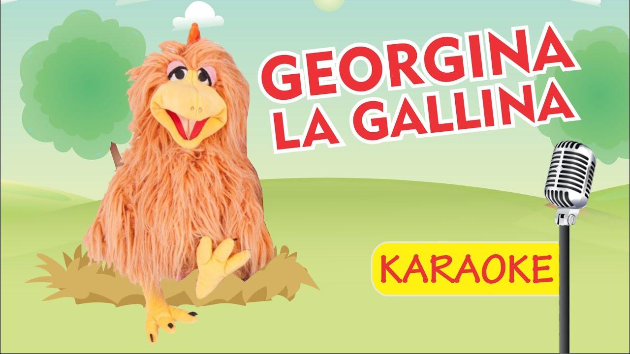 LA GALLINA GEORGINA - KARAOKE (Video Oficial) - Payaso Chispita