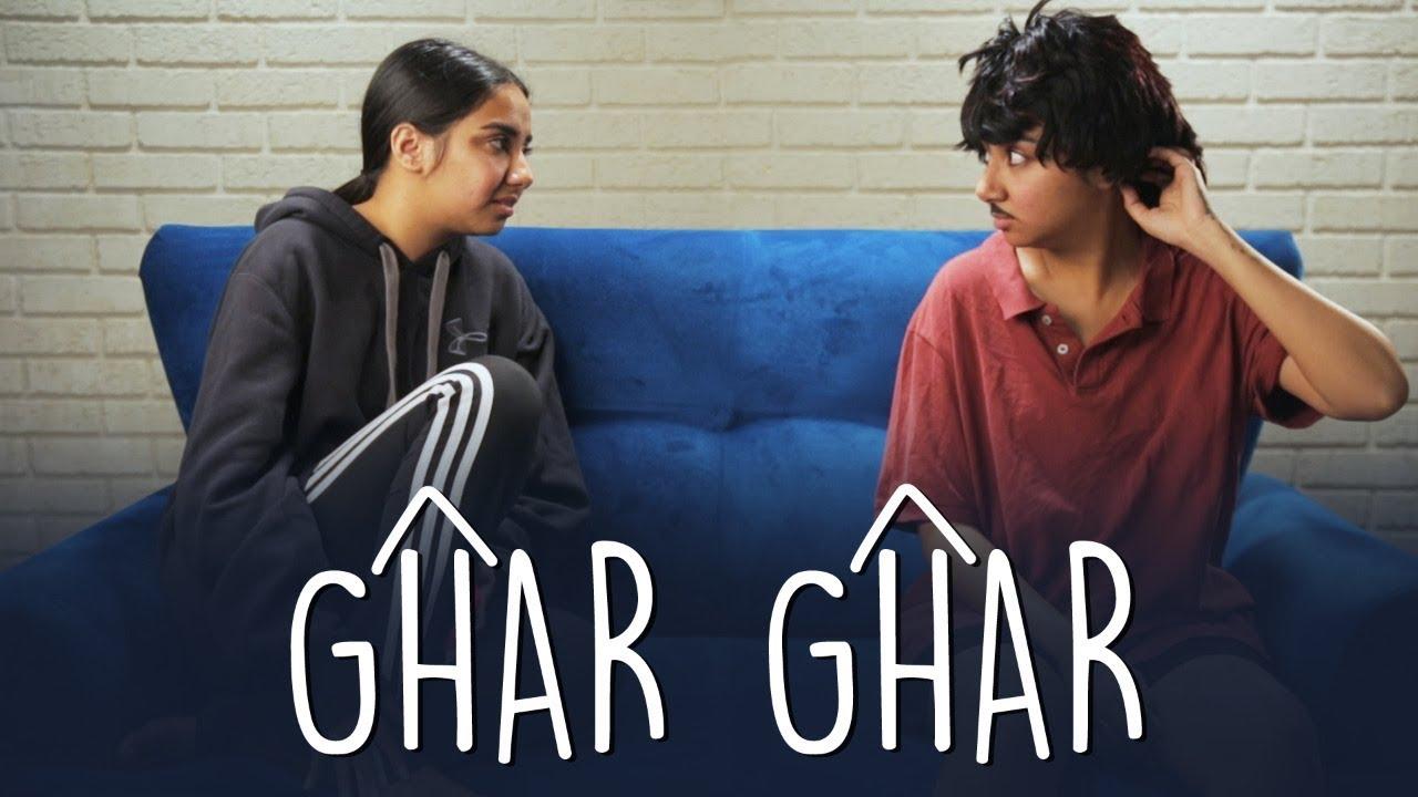 Ghar Ghar | MostlySane