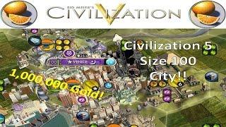 Civilization 5 Size 200 City - Biggest City Ever