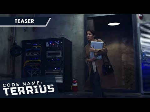 Code Name: Terrius October 31, 2019 Teaser