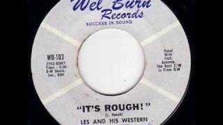 Les And His Western Playboys - Its Rough