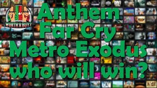 Anthem, Far Cry, Metro Exodus - Who will win?