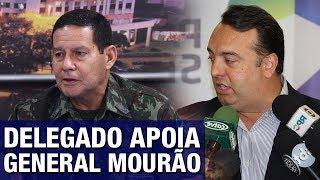 URGENTE: Delegado apoia General Mourão após ele ser destituído por Ministro de Temer