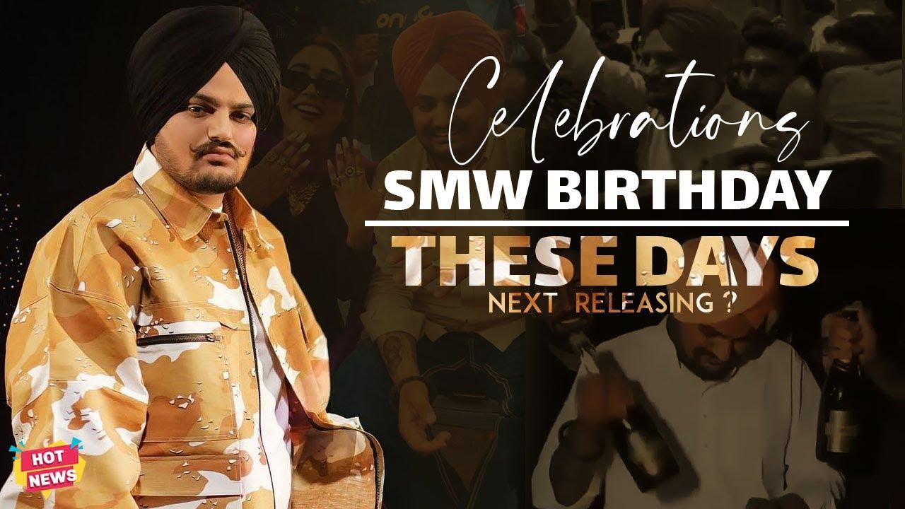 Sidhu Moose Wala   Birthday Celebration   These Days Releasing ?   Hot News New Punjabi Songs 2021