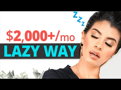 ($2,000/mo+) Laziest Way to Make Money Online For Beginners (TRY Today)