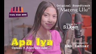 Download Lagu APA IYA versi OST METENG ULU film WONG SUGIH mp3