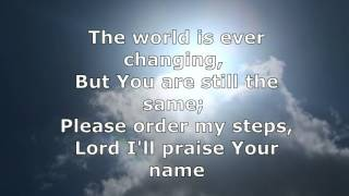Order my steps in your word (With Lyrics)