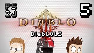 DiabLOLZ Ep 5